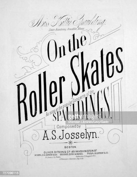 Sheet music cover image of the song 'On the Roller Skates' with original authorship notes reading 'Composed by AS Josselyn' United States 1882 The...