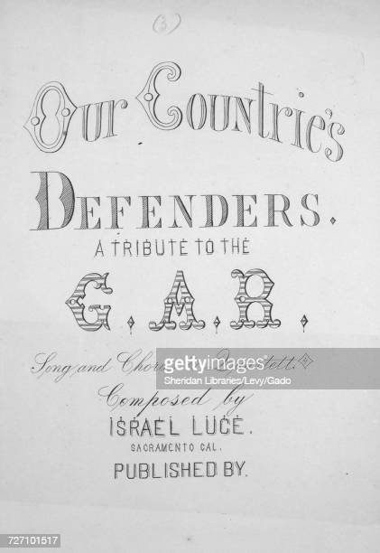 Sheet music cover image of the song 'Our Countrie's Defenders A Tribute to the GAR Song and Chorus Quartett' with original authorship notes reading...