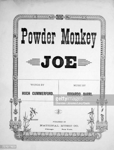 Sheet music cover image of the song 'Powder Monkey Joe' with original authorship notes reading 'Words by Hugh Cummerford Music by Odoardo Barri'...