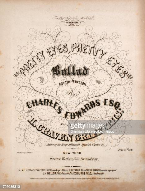 Sheet music cover image of the song 'Pretty Eyes Pretty Eyes Ballad' with original authorship notes reading 'Poetry Written by Charles Edwards Esq...