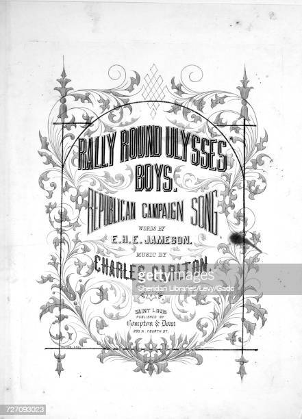 Sheet music cover image of the song 'Rally Round Ulysses Boys Republican Campaign Song' with original authorship notes reading 'Words by EHE Jameson...