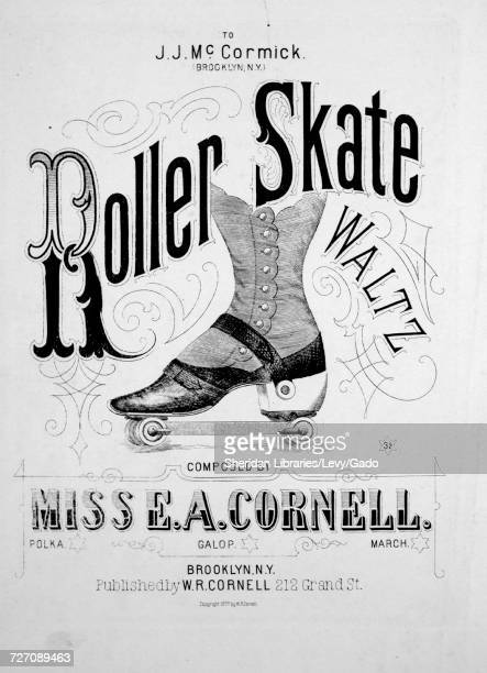 Sheet music cover image of the song 'Roller Skate Waltz' with original authorship notes reading 'Composed by Miss EA Cornell' 1877 The publisher is...