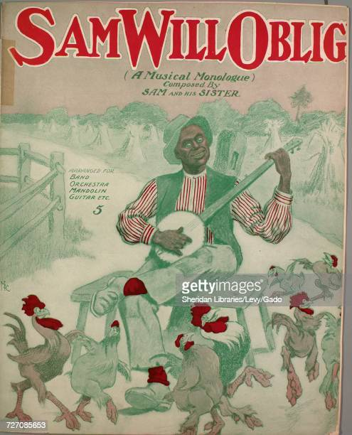 Sheet music cover image of the song 'sam Will Oblige ' with original authorship notes reading 'Composed by Sam and His Sister' United States 1900 The...