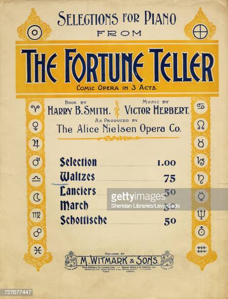 Sheet music cover image of the song 'selections For Piano From The Fortune Teller Comic Opera in 3 Acts Waltzes' with original authorship notes...