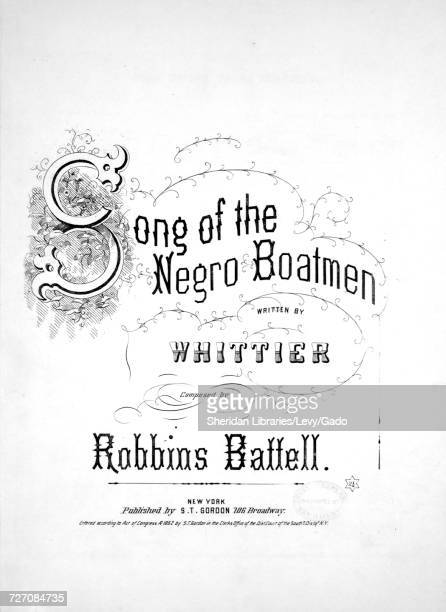 Sheet music cover image of the song 'song of the Negro Boatmen' with original authorship notes reading 'Written by Whittier Composed by Robbins...