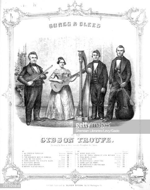Sheet music cover image of the song 'songs and Glees of the Gibson Troupe The Bonnie Blue Eyes Quartette' with original authorship notes reading...