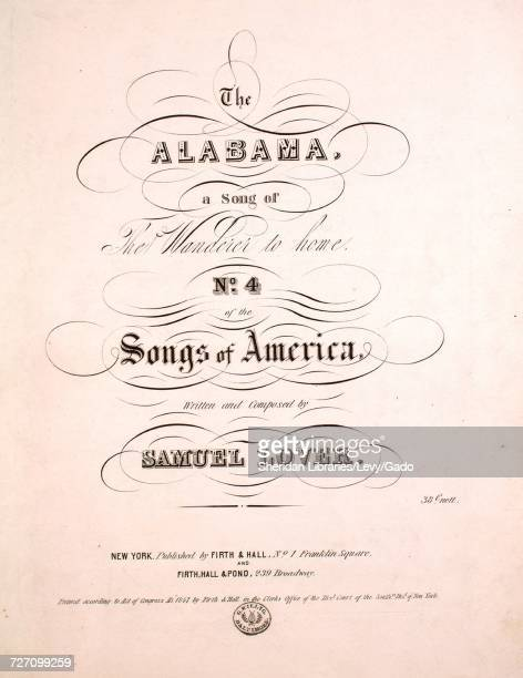 Sheet music cover image of the song 'the Alabama A Song of The Wanderer to Home No 4 of the Songs of America' with original authorship notes reading...