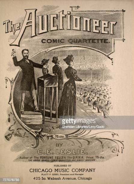 Sheet music cover image of the song 'the Auctioneer Comic Quartette' with original authorship notes reading 'by CE Leslie' United States 1891 The...