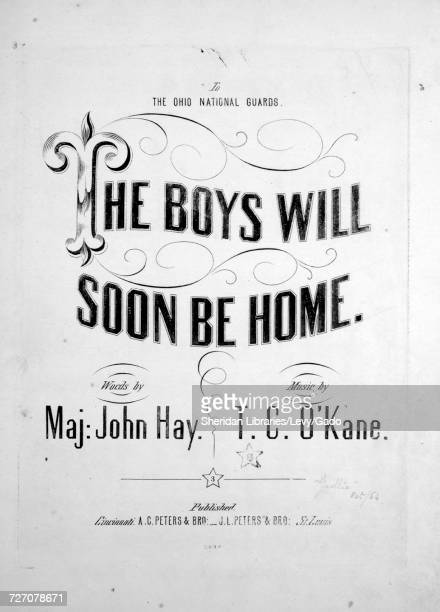 Sheet music cover image of the song 'the Boys Will Soon Be Home' with original authorship notes reading 'Words by Maj John Hay Music by TC O'Kane'...