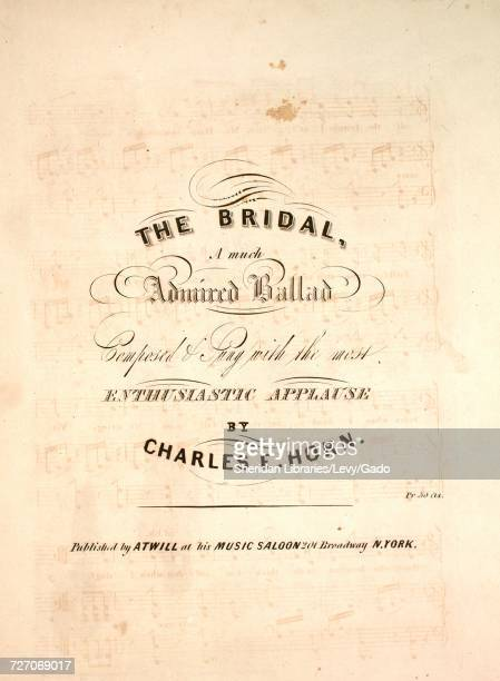 Sheet music cover image of the song 'the Bridal A Much Admired Ballad' with original authorship notes reading 'Composed by Charles E Horn' 1900 The...