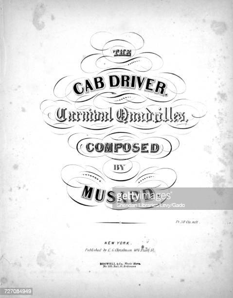 Sheet music cover image of the song 'the Cab Driver Carnival Quadrilles Pantalon Ete Poule Trenis' with original authorship notes reading 'Composed...