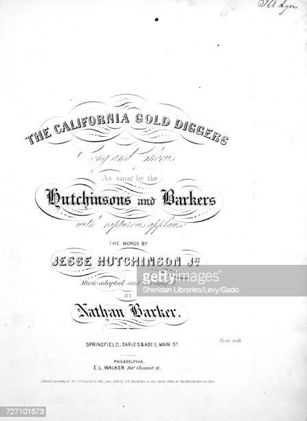 Sheet music cover image of the song 'the California Gold Diggers Song and Chorus' with original authorship notes reading 'the Words by Jesse...