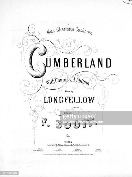 Sheet music cover image of the song 'the Cumberland With Chorus ad libitum' with original authorship notes reading 'Words by Longfellow Music by F...