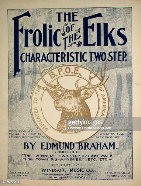 Sheet music cover image of the song 'the Frolic of the Elks Characteristic Two Step' with original authorship notes reading 'by Edmund Braham' United...