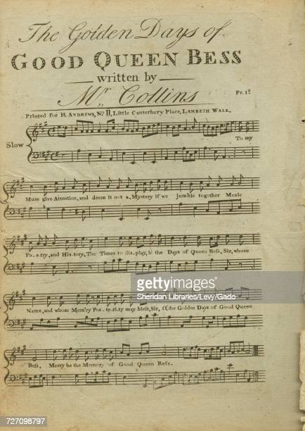 Sheet music cover image of the song 'the Golden Days of Good Queen Bess' with original authorship notes reading 'Written by Mr Collins' 1900 The...