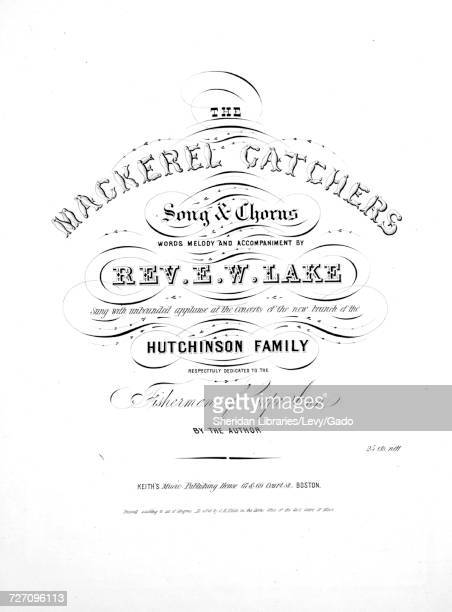 Sheet music cover image of the song 'the Mackerel Catchers Song and Chorus' with original authorship notes reading 'Words Melody and Accompaniment By...