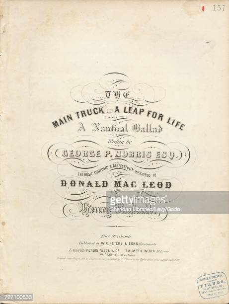 Sheet music cover image of the song 'the Main Truck or A Leap For Life A Nautical Ballad' with original authorship notes reading 'Written by George P...