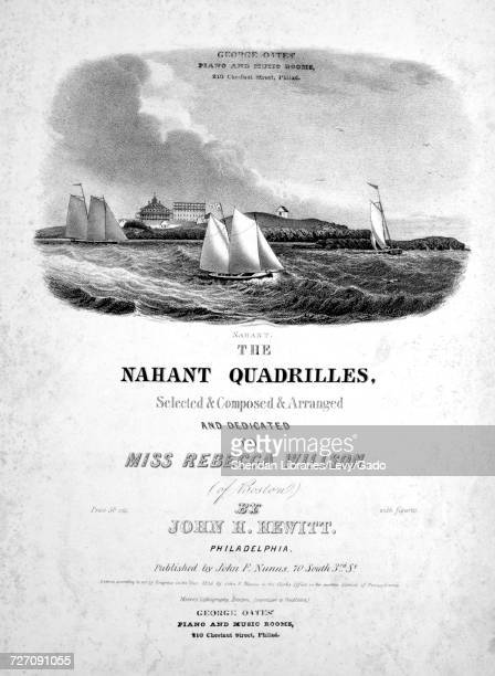 Sheet music cover image of the song 'the Nahant Quadrilles Rebecca Estelle Laura Georgette Sophia' with original authorship notes reading 'selected...