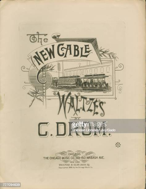 Sheet music cover image of the song 'the New Cable Waltzes' with original authorship notes reading 'By C Drom' United States 1888 The publisher is...