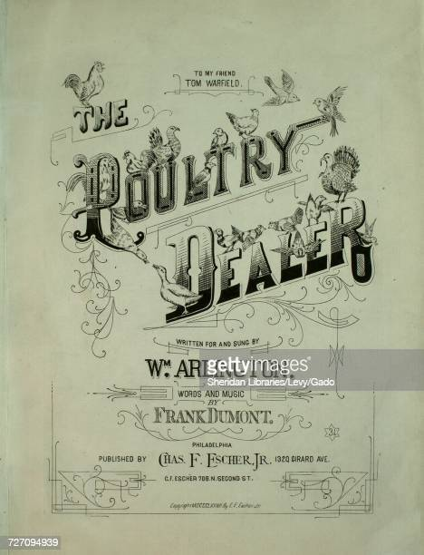 Sheet music cover image of the song 'the Poultry Dealer' with original authorship notes reading 'Words and Music by Frank Dumont' United States 1878...