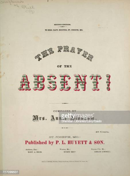 Sheet music cover image of the song 'the Prayer of the Absent Second Edition' with original authorship notes reading 'Composed by Mrs Annie Blossom'...
