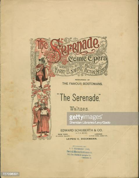 Sheet music cover image of the song 'the Serenade Comic Opera Waltzes' with original authorship notes reading 'Libretto by Harry B Smith Music by...