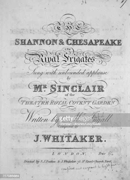 Sheet music cover image of the song 'the Shannon and Chesapeake The Rival Frigates' with original authorship notes reading 'Written by Mr Ingall...