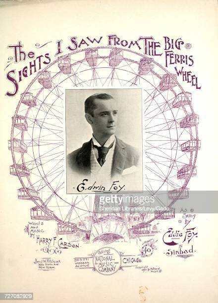 Sheet music cover image of the song 'the Sights I Saw From the Big Ferris Wheel' with original authorship notes reading 'Words and Music By Harry F...