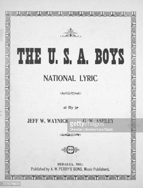 Sheet music cover image of the song 'the USA Boys National Lyric' with original authorship notes reading 'By Jeff W Waynick and GW Ashley' 1921 The...