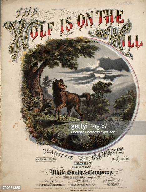 Sheet music cover image of the song 'the Wolf is on the Hill A Hunting Quartette for Male Voices' with original authorship notes reading 'Words and...