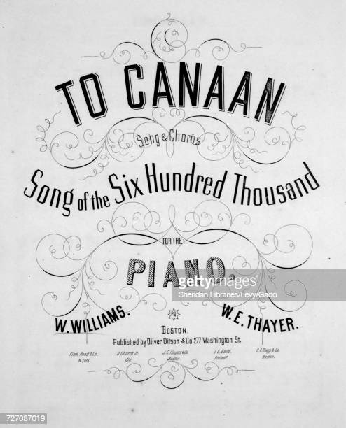 Sheet music cover image of the song 'to Canaan Song and Chorus Song of the Six Hundred Thousand' with original authorship notes reading 'W Williams...