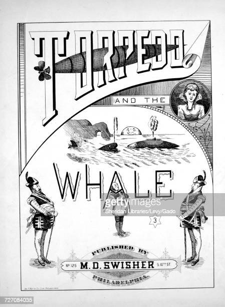 Sheet music cover image of the song 'torpedo and the Whale' with original authorship notes reading '' United States 1900 The publisher is listed as...