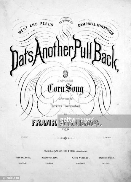 Sheet music cover image of the song 'West and Peel's Dat's Another Pull Back A Sure Enough Corn Song' with original authorship notes reading 'taken...