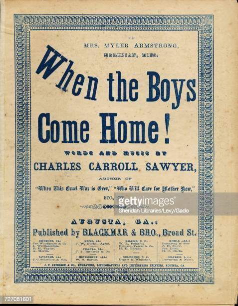 Sheet music cover image of the song 'When the Boys Come Home' with original authorship notes reading 'Words and Music by Charles Carroll Sawyer' 1900...