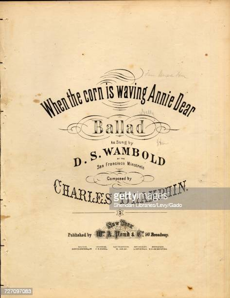 Sheet music cover image of the song 'When the Corn is Waving Annie Dear Ballad' with original authorship notes reading 'Composed by Charles Blamphin'...