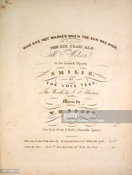 Sheet music cover image of the song 'Who Has Not Marked When the Sun Was High with the Recitative The Ice Clad Alp' with original authorship notes...