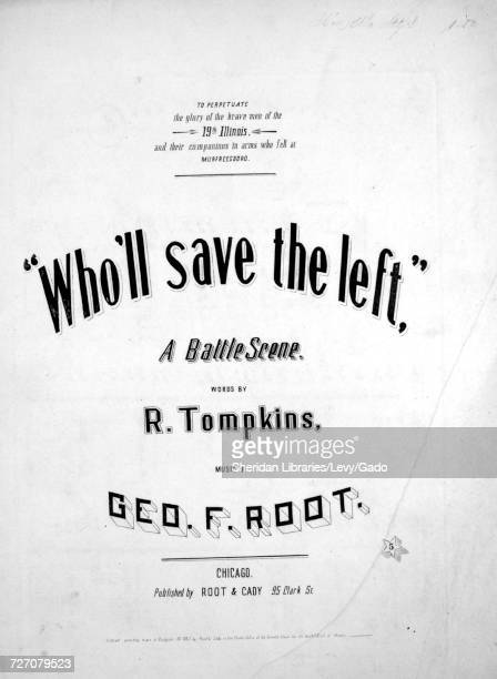 Sheet music cover image of the song 'Who'll Save the Left A Battle Scene' with original authorship notes reading 'Words by R Tompkins Music by Geo F...