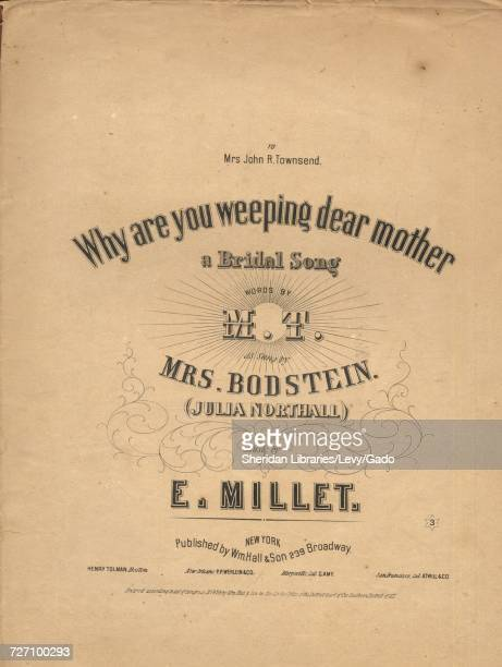 Sheet music cover image of the song 'Why are You Weeping Dear Mother A Bridal Song' with original authorship notes reading 'Words by MT Music by E...
