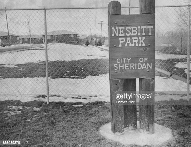 Sheridan Has A New ' Mini Park ' Named for longtime Sheridan resident Maurice Nesbitt the park is located at W Mansfield Ave and S Federal Blvd It...