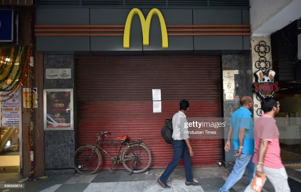 A shut McDonald's outlet at Connaught Place on August 21, 2017 in New Delhi, India. McDonald's snapped its franchise agreement with Connaught Plaza Restaurants Ltd. (CPRL), its equally owned joint venture with Vikram Bakshi that operated the US chains restaurants in northern and eastern India. McDonald's has taken away all branding, trademark, design and marketing policy rights from CPRL while culminating a 22-year relationship with Bakshi. The decision could impact about 6,500 direct jobs in India, and lead to the possible closure of McDonald's restaurants in the northern and eastern regions, at least temporarily.