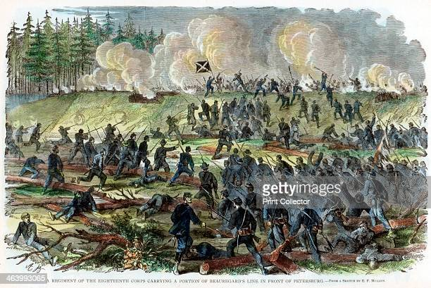 Siege of Petersburg Virginia American Civil War c1864c1865 A regiment of the Union 18th Corps carrying a portion of Confederate General PGT...