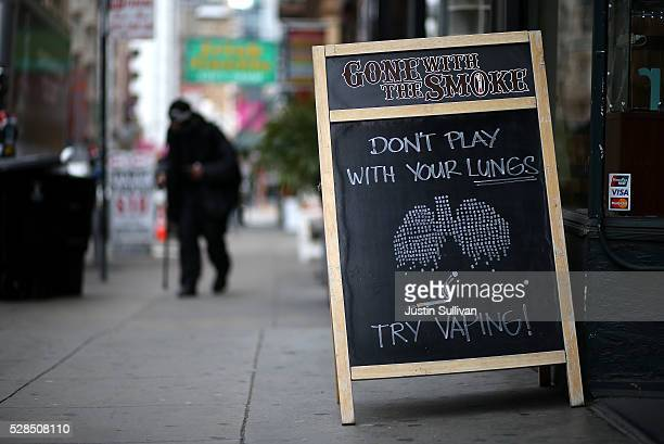 A sign about vaping is posted in front of Gone With the Smoke Vapor Lounge on May 5 2016 in San Francisco California The US Food and Drug...