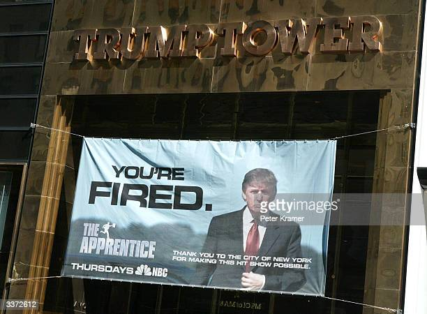 A sign advertising the television show 'The Apprentice' hangs at Trump Towers April 15 2004 in New York City