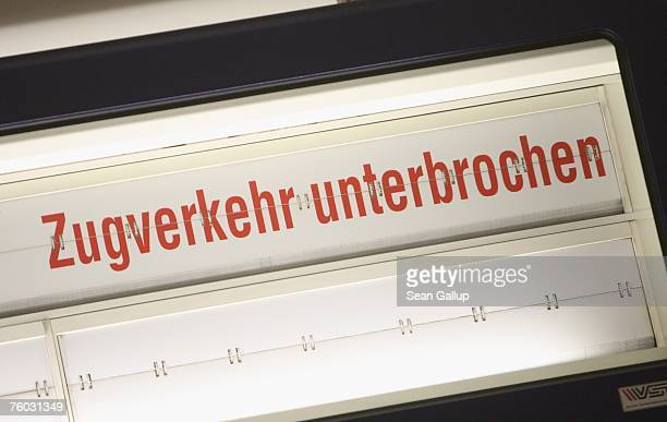 A sign announces interrupted service at the platform of an SBahn commuter train during a strike by the German locomotive drivers' union on August 9...
