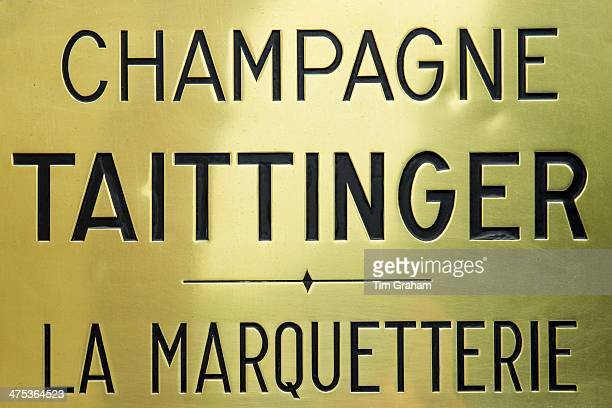 Sign at Champagne Taittinger Chateau La Marquetterie at Pierry near Epernay in the ChampagneArdenne region of France