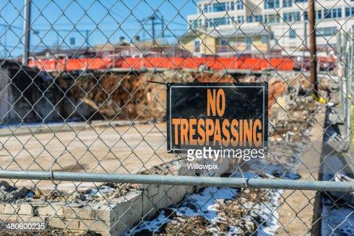 NO TRESPASSING Sign At Demolition Site : Stock Photo