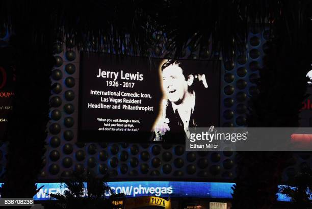 A sign at Planet Hollywood Resort Casino shows a tribute to entertainer Jerry Lewis on August 21 2017 in Las Vegas Nevada Lewis died on August 20 at...