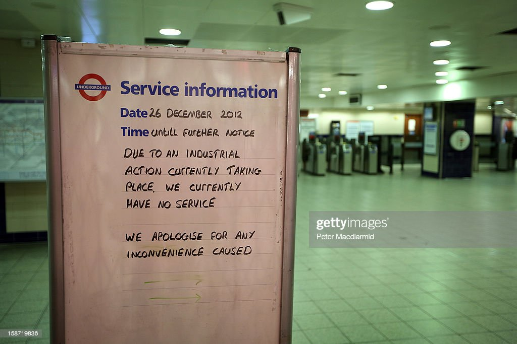 A sign explains that Bond Street underground station is closed due to industrial action on December 26, 2012 in London, England. Thousands of shoppers are in London looking for a bargain in the traditional Boxing Day sales. Shoppers also faced disruptions due to striking London Underground drivers.
