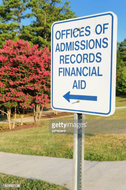 Sign for admissions records and financial aid on campus