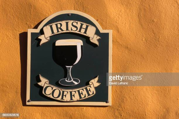 Sign for Irish Coffee on the peninsula of Dingle in the County Kerry Ireland
